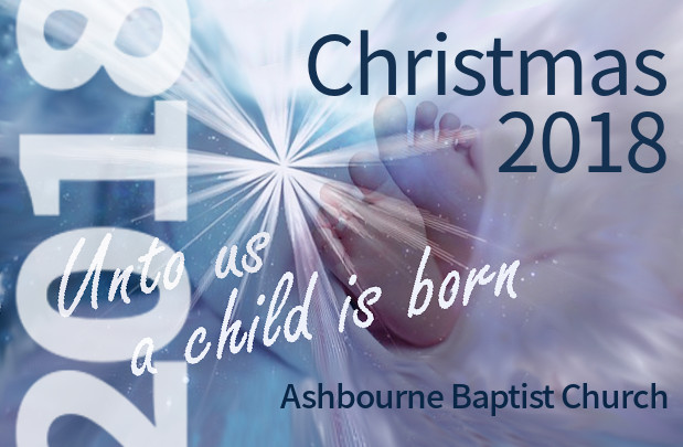 Christmas Services 2018 at Ashbourne Baptist Church, Derbyshire